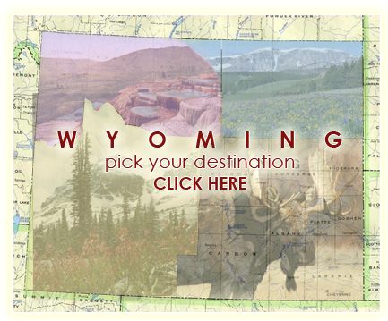 Pick Your Wyoming Destination